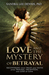 Love and the Mystery of Betrayal