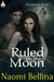 Ruled By the Moon by Naomi Bellina