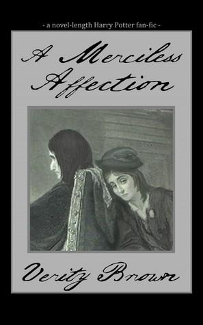A Merciless Affection