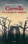 Carmilla. Una novela de vampiros by J. Sheridan Le Fanu