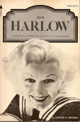 Jean Harlow (A Pyramid illustrated history of the movies)