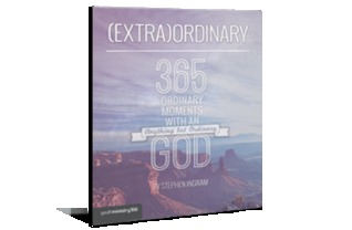 (Extra)Ordinary: 365 Ordinary Moments with an Anything But Ordinary God