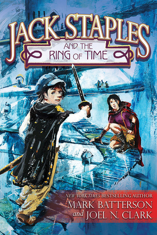 Jack Staples and the Ring of Time (Jack Staples #1)