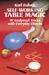 Self-Working Table Magic: 9...