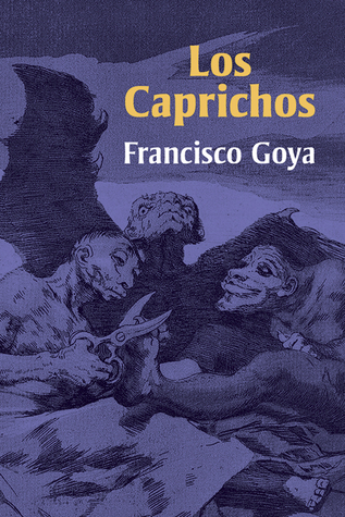 Ebook Los Caprichos by Francisco de Goya DOC!