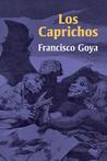 Los Caprichos by Francisco de Goya