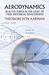 Aerodynamics by Theodore von Karman