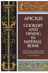 Cookery and Dining in Imperial Rome by Apicius
