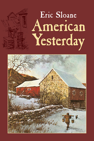 American Yesterday by Eric Sloane