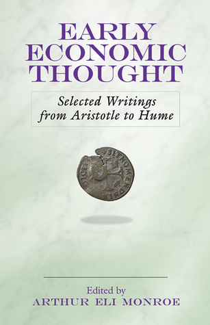Early Economic Thought: Selected Writings from Aristotle to Hume