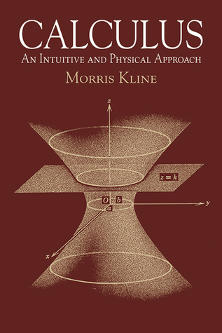 Calculus: An Intuitive and Physical Approach
