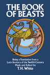 The Book of Beasts by T.H. White