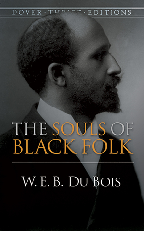 the souls of black folk by w e b du bois