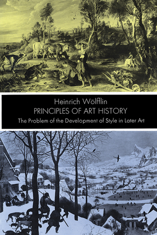 Principles of Art History: The Problem of the Development of Style in Later Art