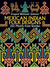 Mexican Indian Folk Designs by Irmgard Weitlaner-Johnson