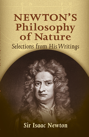 Newton's Philosophy of Nature by Isaac Newton