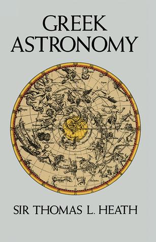 Greek Astronomy by Thomas L. Heath