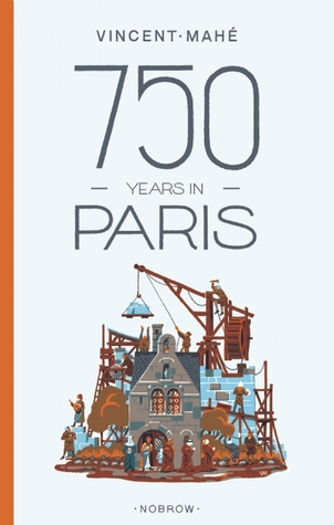 Ebook 750 Years in Paris by Vincent Mahé TXT!
