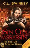 Sin City Assassin by C.L. Swinney