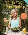 The 30-Day Vegan Challenge (New Edition): The Ultimate Guide to Eating Healthfully and Living Compassionately