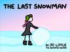 The LAST Snowman