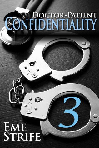 Doctor-Patient Confidentiality: Volume Three(The Confidential Series 3) (ePUB)