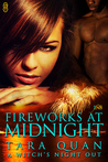Fireworks at Midnight (A Witch's Night Out, #3)