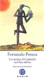 Lo Mejor Del Mundo Son Los Niños by Fernando Pessoa