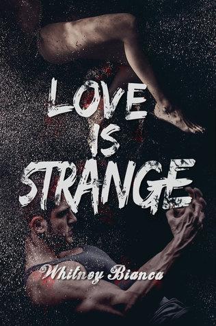 Love is Strange (I Know..., #2)