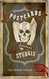 Postcards From Sturgis: A Collaborative Of The Freak Circle Press