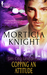 Copping an Attitude (Sin City Uniforms #2) by Morticia Knight