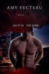 Real Vampires Do It in the Dark (Real Vampires Don't Sparkle, #2)