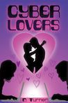 Cyber Lovers by D.  Turner