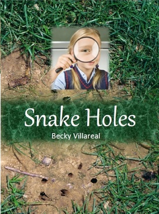 Snake Holes by Becky Villareal