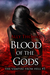 Blood of the Gods (The Vampire from Hell #5) by Ally Thomas