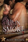 Up in Smoke (Texas Vampire Rangers, #2)