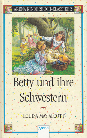 Betty und ihre Schwestern  (Little Women, #1/2)