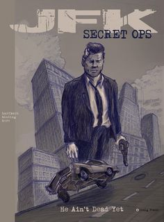 JFK - secret OPS : a graphic novel