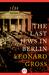 The Last Jews in Berlin by Leonard Gross