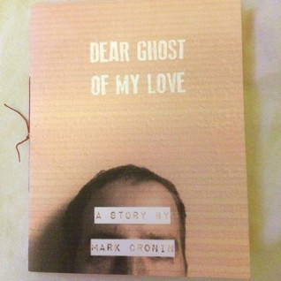 Dear Ghost Of My Love