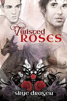 Twisted Roses