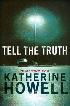 Tell the Truth (Detective Ella Marconi, #8)
