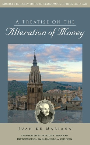 A treatise on the alteration of money by juan de mariana 14536515 fandeluxe Image collections