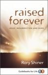 Raised Forever: J...