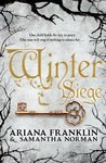The Winter Siege by Ariana Franklin