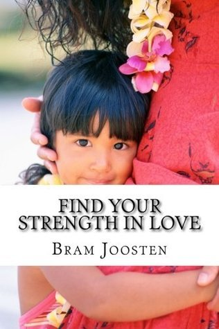 Find Your Strength in Love
