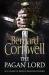 The Pagan Lord (The Saxon Stories, #7) by Bernard Cornwell