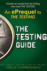 The Testing Guide by Joelle Charbonneau