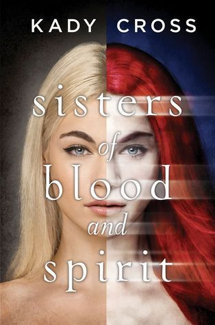 Sisters of Blood and Spirit (The Sisters of Blood and Spirit #1)