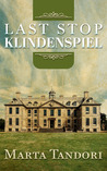 Last Stop Klindenspiel (A Kate Stanton Hollywood Mystery Extra)